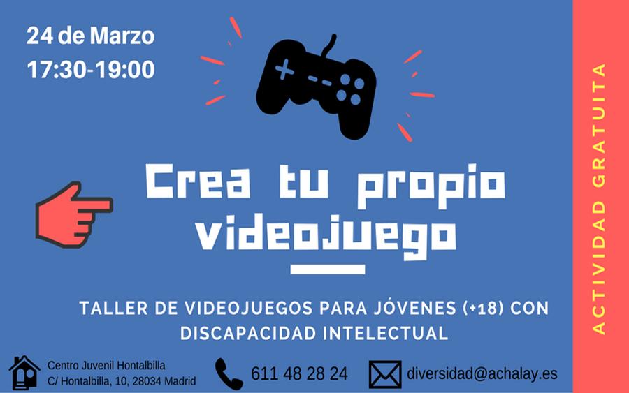 Crea tu propio videojuego. Para jóvenes con discapacidad intelectual
