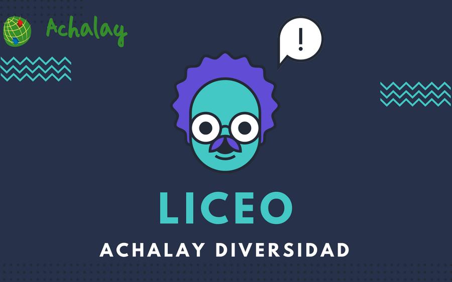 Proyecto LICEO de Achalay Diversidad