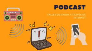 Taller de radio con podcast en Achalay Diversidad