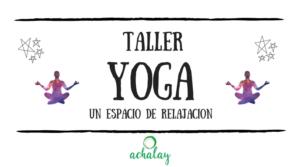 Taller de yoga en Achalay Diversidad